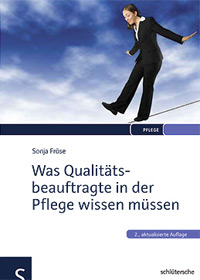 Was Qualitätsbeauftragte in der Pflege wissen müssen, 2. Auflage
